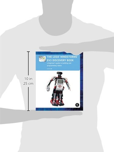 The LEGO MINDSTORMS EV3 Discovery Book: A Beginner's Guide to ...